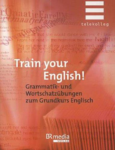 Telekolleg-Train-Your-English-Bernard-Brown
