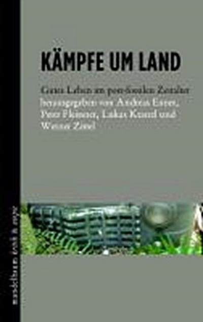 Kämpfe um Land: Gutes Leben im post-fossilen Zeitalter
