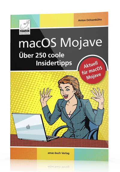 macos-mojave-uber-250-coole-insidertipps-aktuell-fur-macos-mojave-imac-mac-mini-macbook-air-ma