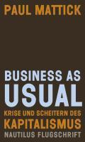Business as usual: Krise und Scheitern des Ka ...