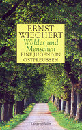 Wälder und Menschen: Roman aus Ostpreußen