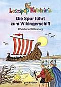 Die Spur führt zum Wikingerschiff