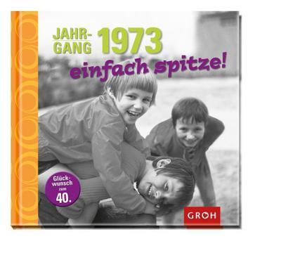 jahrgang-1973-einfach-spitze-