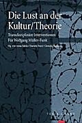 Die Lust an der Kultur/Theorie