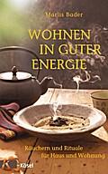 Wohnen in guter Energie: Räuchern und Rituale ...