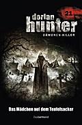 Dorian Hunter 21. Das Mädchen auf dem Teufelsacker