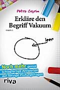 Erkläre den Begriff Vakuum: Noch mehr genial  ...