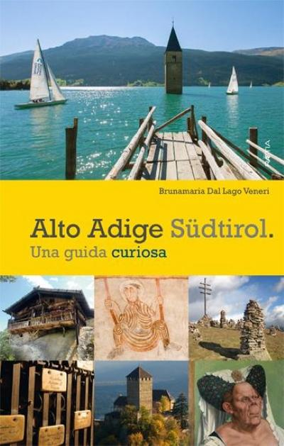 alto-adige-sudtirol-una-guida-curiosa