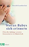Woran Babys sich erinnern: Über die Anfänge u ...