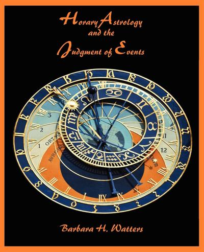 Horary Astrology and the Judgment of Events
