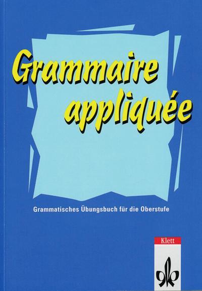 grammaire-appliquee-grammatisches-ubungsbuch-fur-die-oberstufe