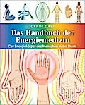 Das Handbuch der Energiemedizin: Der Energiek ...