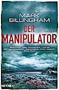 Der Manipulator: Thriller