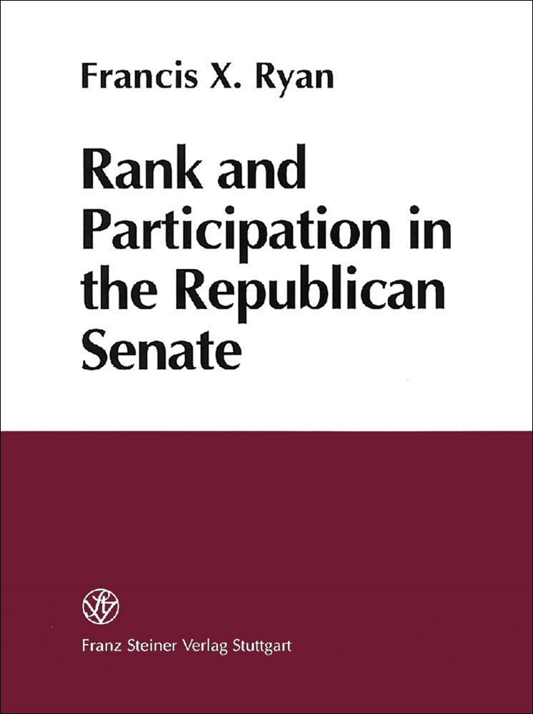 Rank-and-Participation-in-the-Republican-Senate-Francis-X-Ryan