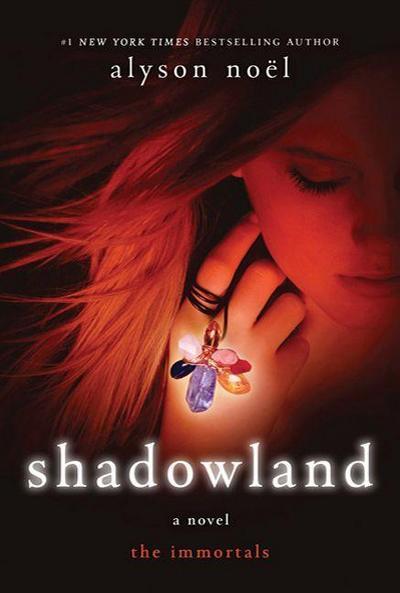 shadowland-the-immortals-immortals-alyson-noel-