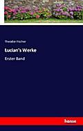 Lucian's Werke