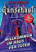 Gänsehaut - Willkommen im Haus der Toten (Die ...