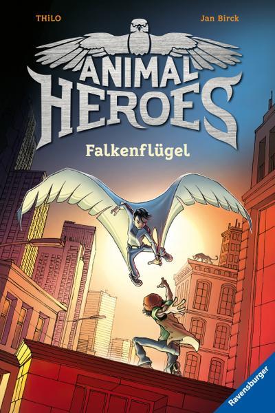 Animal Heroes, Band 1: Falkenflügel  HC - Animal Heroes  Ill. v. Birck, Jan  Deutsch  mit schw.-w. Ill.