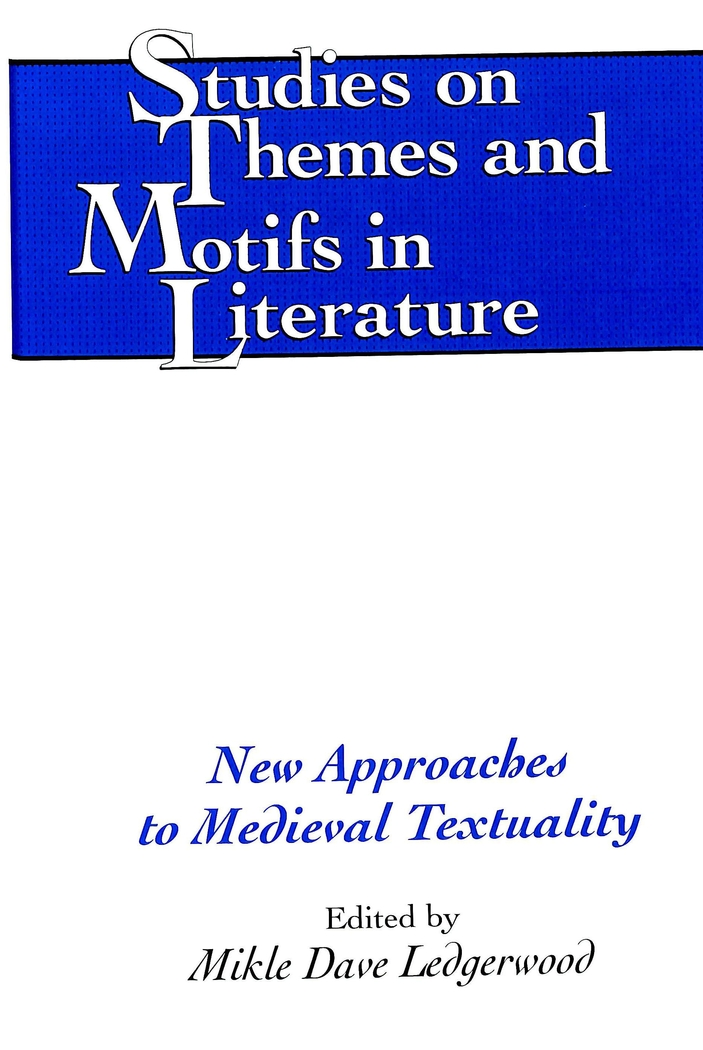 New Approaches to Medieval Textuality Mikle Dave Ledgerwood