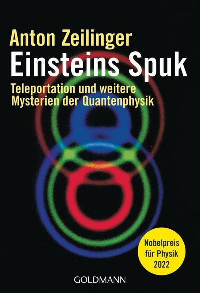 einsteins-spuk-teleportation-und-weitere-mysterien-der-quantenphysik