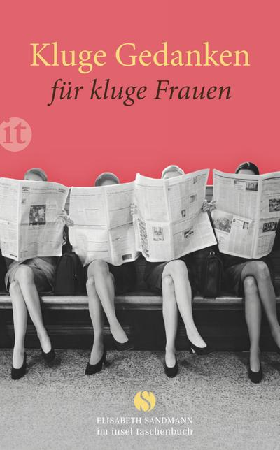 Kluge Gedanken für kluge Frauen (Elisabeth Sandmann im it)