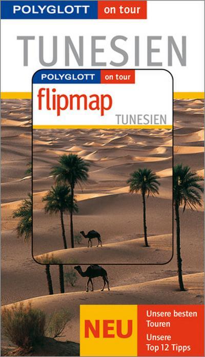 tunesien-buch-mit-flipmap-polyglott-on-tour-reisefuhrer