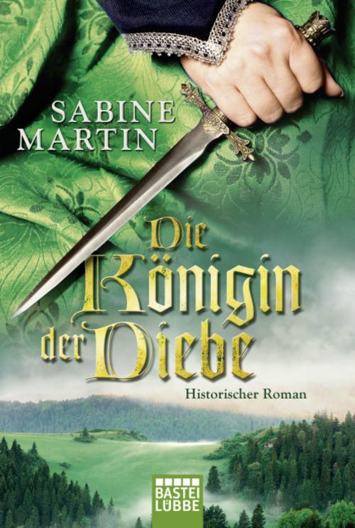 NEU Die Königin der Diebe Sabine Martin 174027
