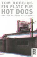 Ein Platz für Hot Dogs