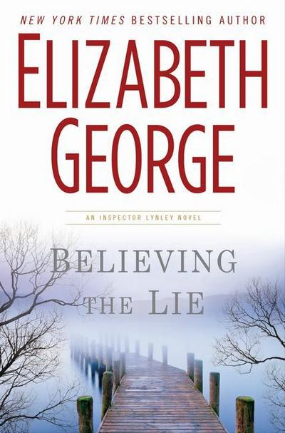 believing-the-lie-a-lynley-novel-inspector-lynley-