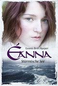 Eanna - Stürmische See   ; Deutsch;  -