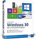 Windows 10 - Der umfassende Ratgeber