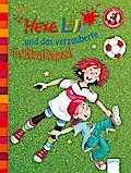 Hexe Lilli und das verzauberte Fußballspiel:  ...