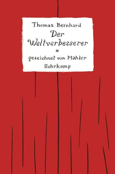 Der Weltverbesserer: Gezeichnet von Nicolas Mahler (suhrkamp taschenbuch)