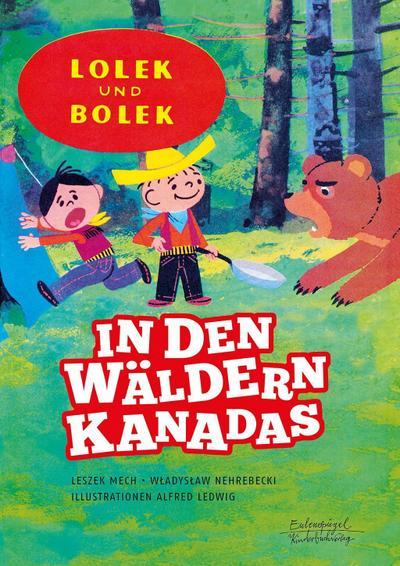 Lolek und Bolek - In den Wäldern Kanadas