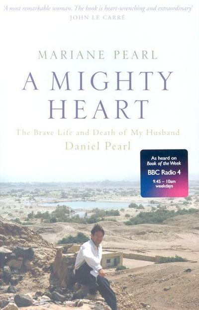mighty-heart-the-daniel-pearl-story