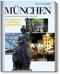 München: Die Stadtviertel in Geschichte und G ...