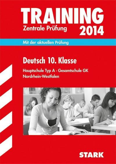 training-abschlussprufung-hauptschule-nordrhein-westfalen-zentrale-prufung-deutsch-10-klasse-2014
