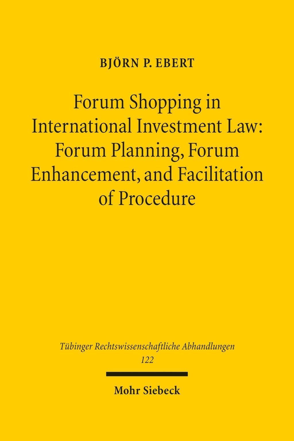 Forum Shopping in International Investment Law: Forum Planning, Forum Enhan ... - Altomünster, Deutschland - Forum Shopping in International Investment Law: Forum Planning, Forum Enhan ... - Altomünster, Deutschland