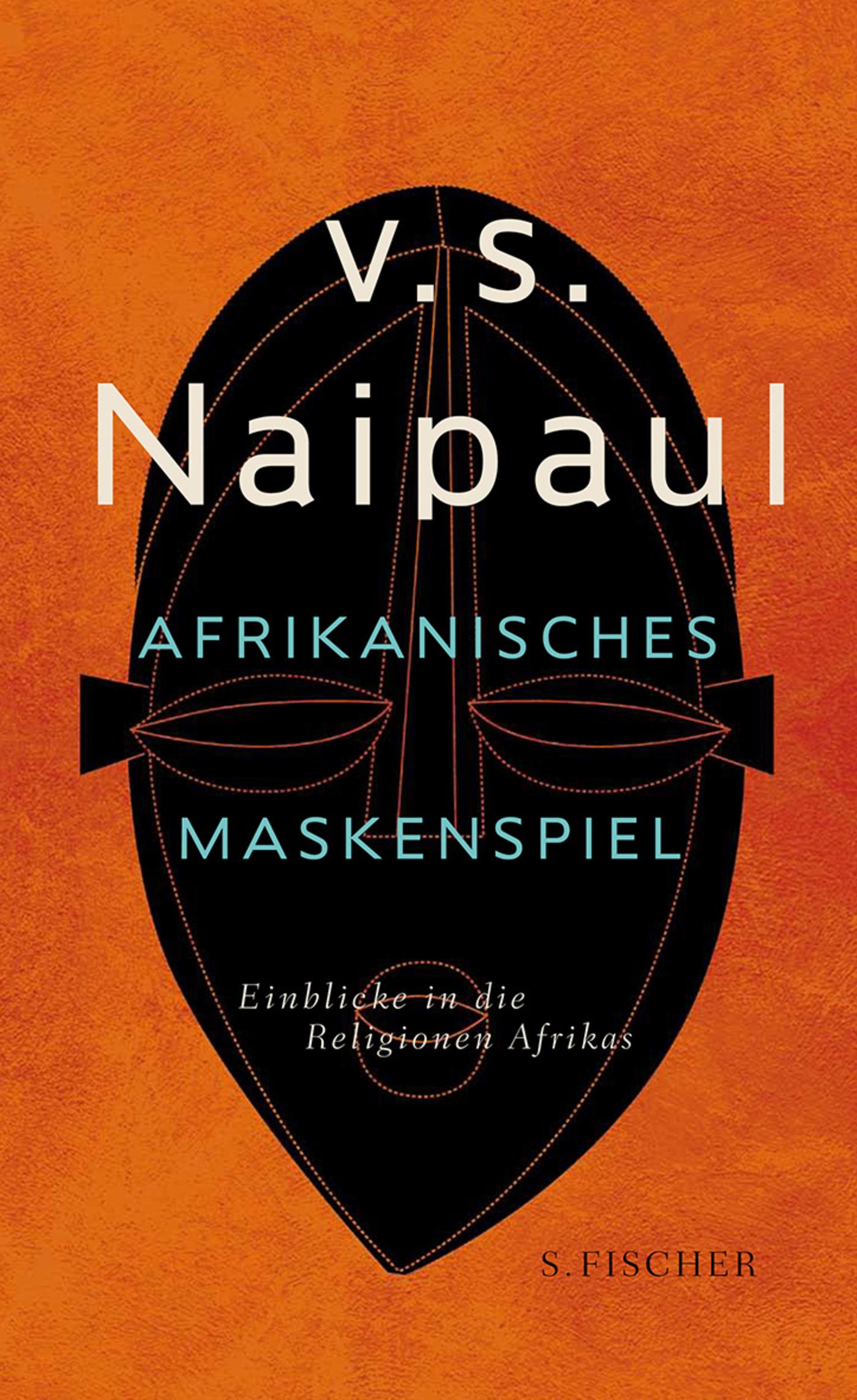 Afrikanisches-Maskenspiel-V-S-Naipaul