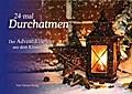 24-mal Durchatmen. Der Adventskalender aus de ...