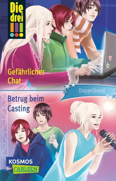 Die drei !!!: Gefährlicher Chat / Betrug beim Casting