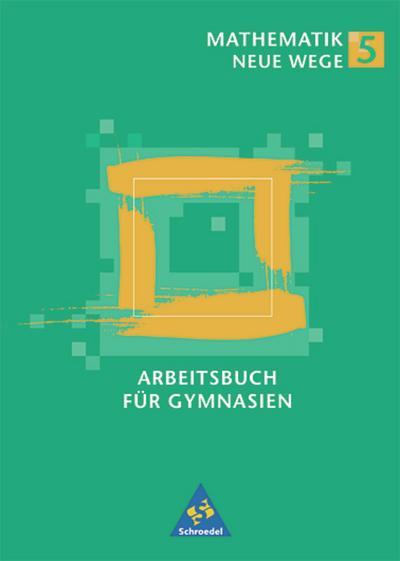 mathematik-neue-wege-si-band-5-und-6-fur-hamburg-nordrhein-westfalen-rheinland-pfalz-und-schlesw