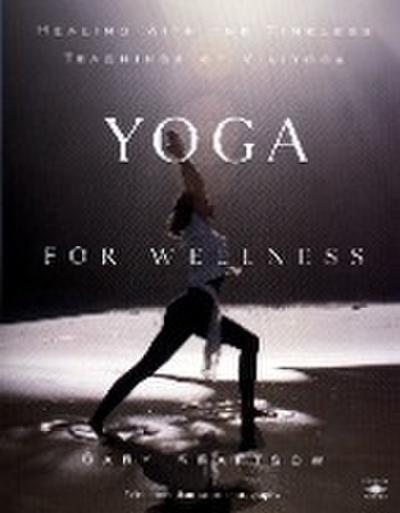 yoga-for-wellness-healing-with-the-timeless-teachings-of-viniyoga-compass-