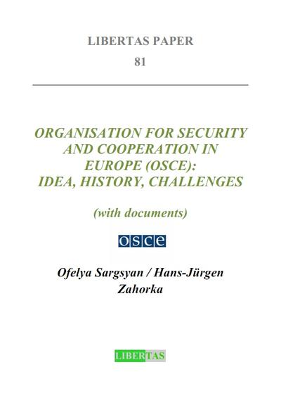 organisation-for-security-and-cooperation-in-europe-osce-idea-history-challenges-libertas-pape