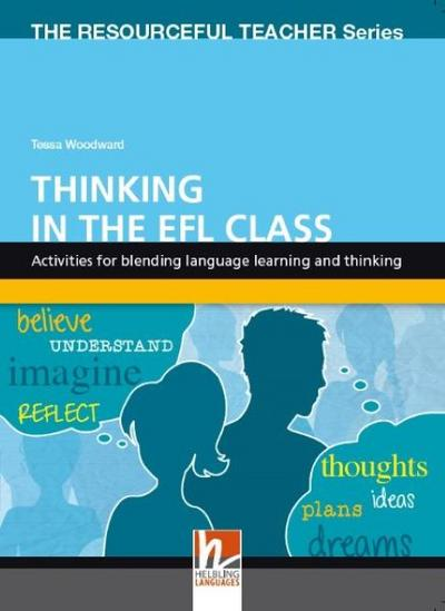 thinking-in-the-efl-class-activities-for-blending-language-learning-and-thinking-the-resourceful-t