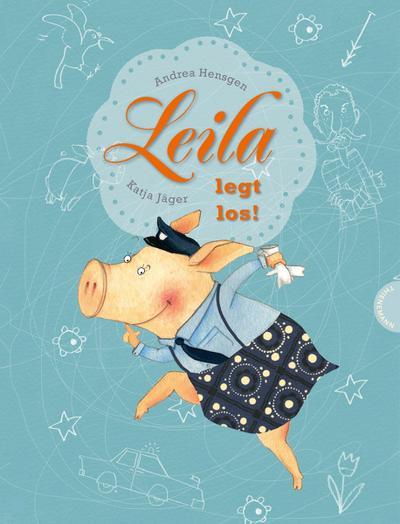 Leila legt los!