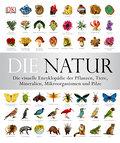 Die Natur: Die visuelle Enzyklopädie der Pfla ...
