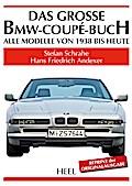 Das grosse BMW-Coupé-Buch: Alle Modelle von 1 ...