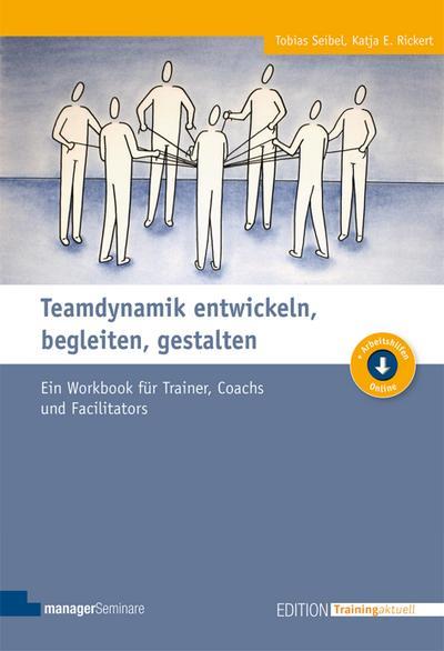 teamdynamik-entwickeln-begleiten-gestalten-edition-training-aktuell-