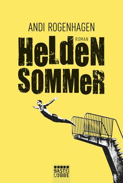heldensommer-roman-allgemeine-reihe-bastei-lubbe-taschenbucher-